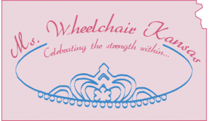 Ms Wheelchair Kansas - Celebrating the strength within
